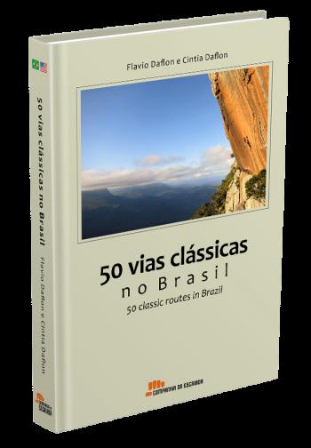50 vias clássicas no Brasil - Guia de Escalada