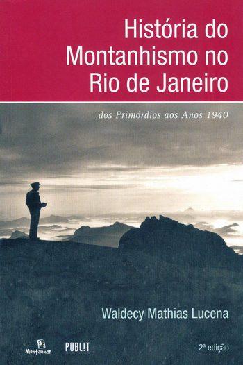 História do Montanhismo no Rio de Janeiro