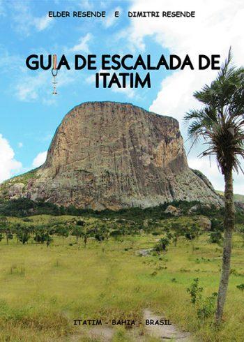 Guia de Escaladas de Itatim, Bahia